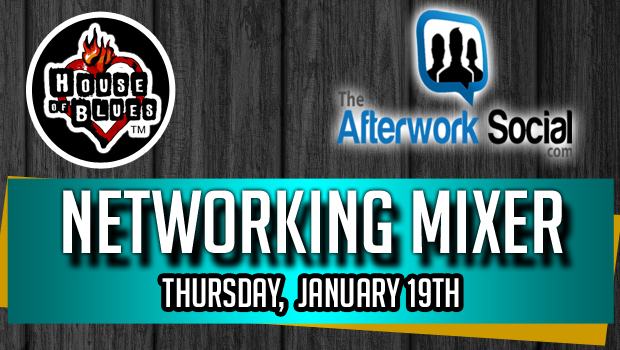 The After Work Social's Networking Mixer at House of Blues